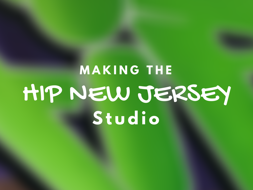 Making the Hip New Jersey Studio – EPISODE 3