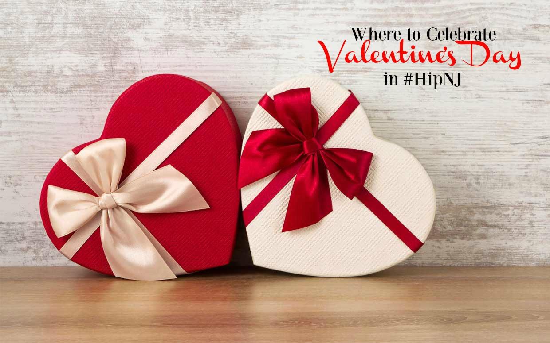 Where to Celebrate Valentine's Day in #HipNJ