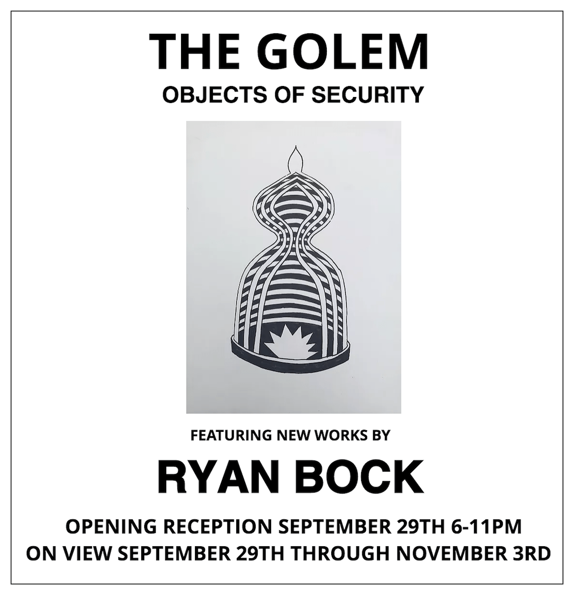 """Ryan Bock's """"The Golem: Objects of Security"""" at Deep Space"""