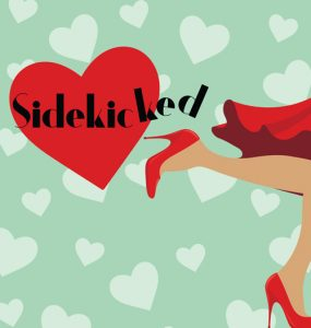 """Sidekicked"" at Cape May Stage @ Robert Shackleton Playhouse"