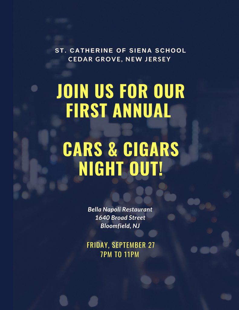 St. Catherine of Siena School's First Annual Cars & Cigars Night Out @ Bella Napoli