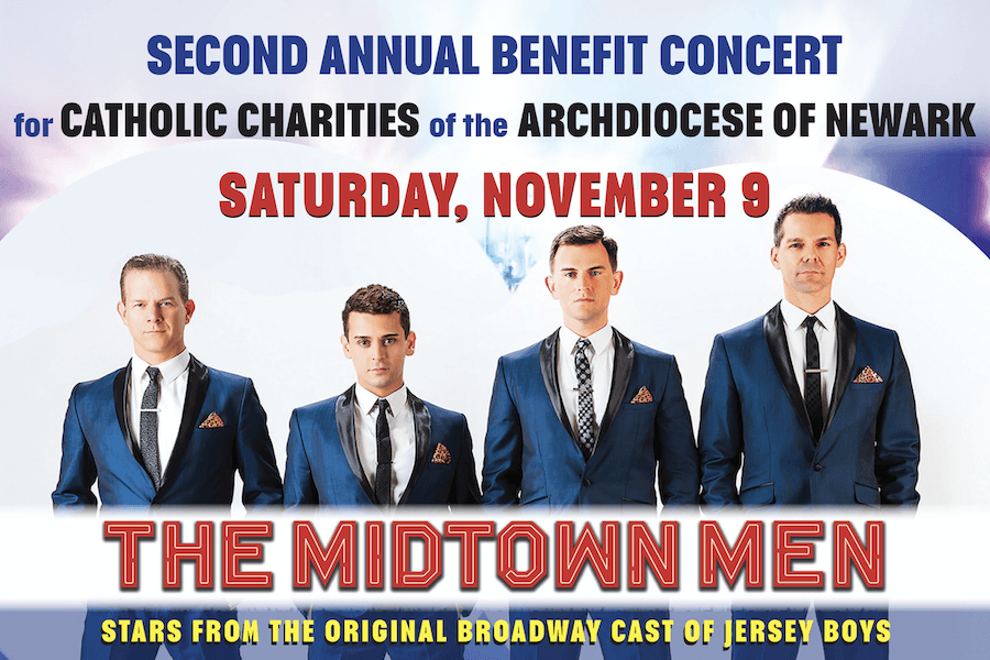 Catholic Charities of the Archdiocese of Newark 2nd Annual Homeless Benefit Concert featuring The Midtown Men @ Union County Performing Arts Center