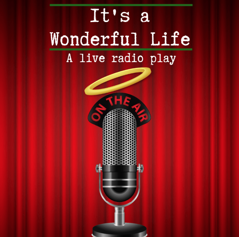 IT'S A WONDERFUL LIFE, Live Radio Play @ Exit 82 Studio Theater