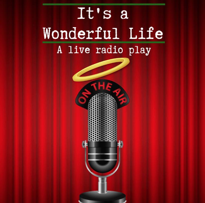 IT'S A WONDERFUL LIFE, Live Radio Play @ Exit 82 Studio Theater