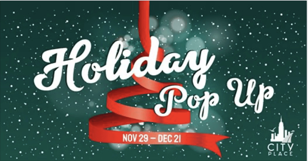 City Place Holiday Pop-Up on December 21st @ City Place at The Promenade