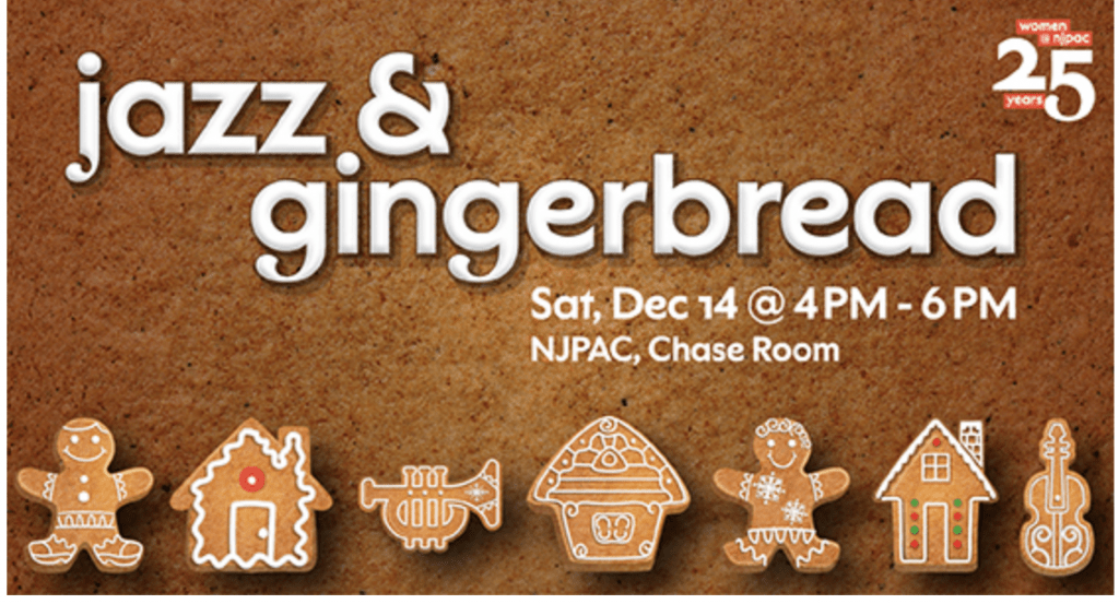 Women's Association of NJPAC's Jazz & Gingerbread Event @ The Chase Room, NJPAC