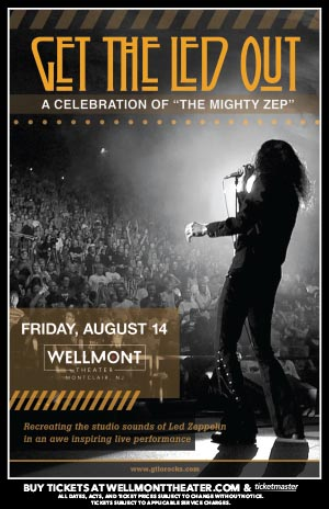 "Get the Led Out - A Celebration of ""The Mighty Zep"" @ The Wellmont Theater"