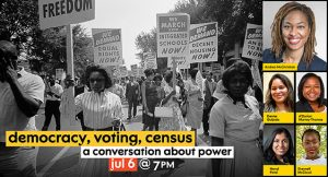 NJPAC Women Presents Democracy, Voting, Census: A Conversation about Power @ Zoom