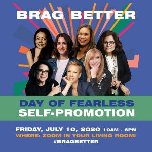 Brag Better Day of Fearless Self-Promotion hosted by Meredith Fineman @ Zoom